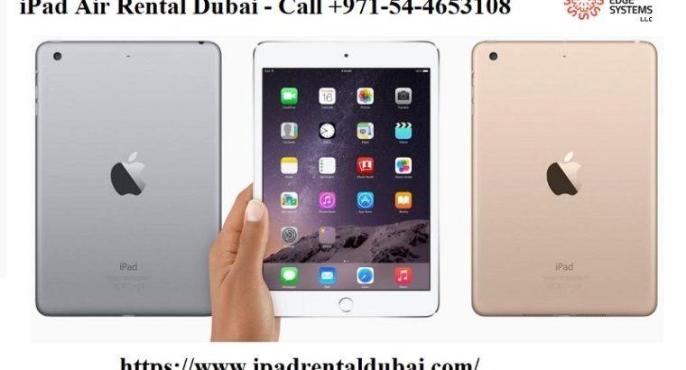 iPad Air Rental in Dubai – Call +971-54-4653108